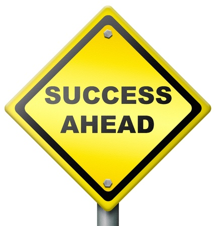 path to success: success ahead sign warning to be positive and optimistic path leading towards success and good fortune successful in business and personal life roadsign button or icon yellow in diamond shape