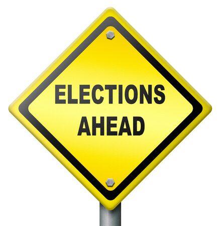 Demokratie: Wahlen voraus, Zeit zu w�hlen und treffen Sie eine Auswahl in der Politik vor Ort regionale amerikanische Regierung europ�ischen Staat Land politische Propaganda Auserw�hlten in der Demokratie