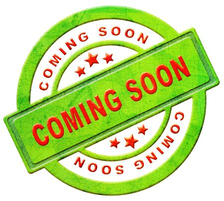 soon: coming soon label new arrival announcement product campain notification soon available red text on green icon isolated on white Stock Photo