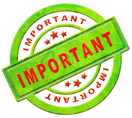 notices: important label highest importance icon attention button red text on green sticker isolated on white