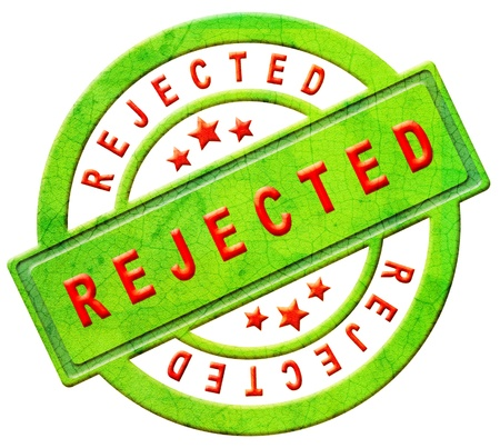 rejections: rejected access denied disapproved prohibited seal stamp sticker or icon red on green isolated