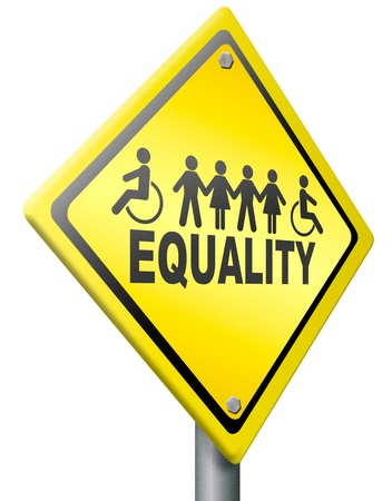 equal rights: equality, equal rights for everybody solidarity and human right  Stock Photo