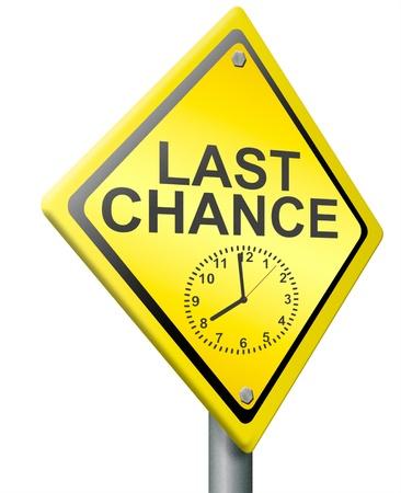 nunca: �ltima oportunidad o el tiempo de oportunidad en el reloj apremia ahora o nunca actuar de inmediato plazo para la negociaci�n expira hoy Foto de archivo