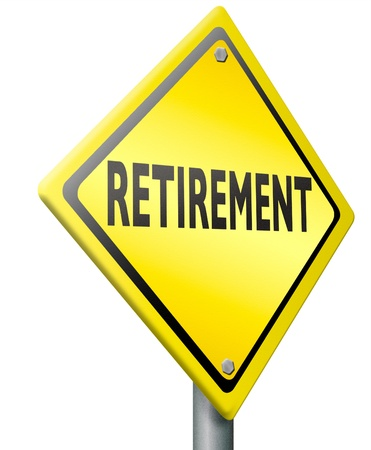 retirement ahead retire fund or plan diamond shaped yellow sign golden years photo