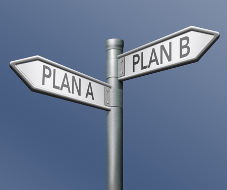 plan a or b backup or alternative strategy chose solution photo