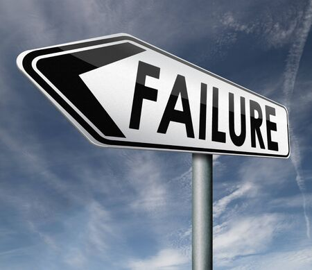 failure being unsuccessful and failing task or going bankruptcy take the risk and fail  Stock Photo - 16575615