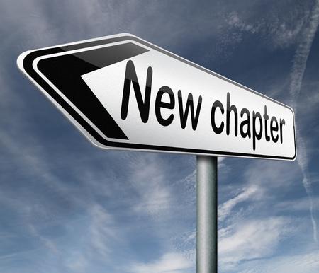 새로운 장 신선한 시작 또는 시작 다시 추가 기회 도로 표지판의 화살표가