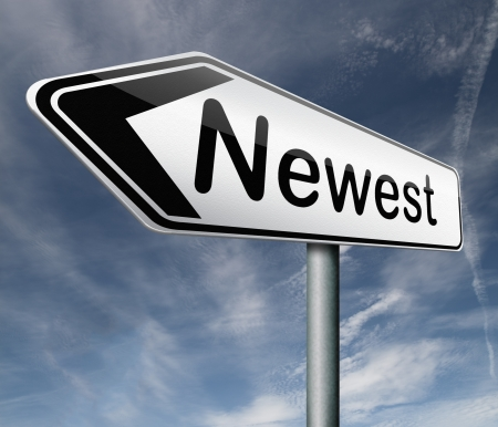 newest: newest best or latest model hot news headlines road sign arrow