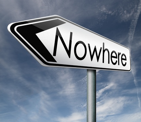 irrelevant: nowhere road sign to nothing useless direction waste of time meaningless or pointless efford