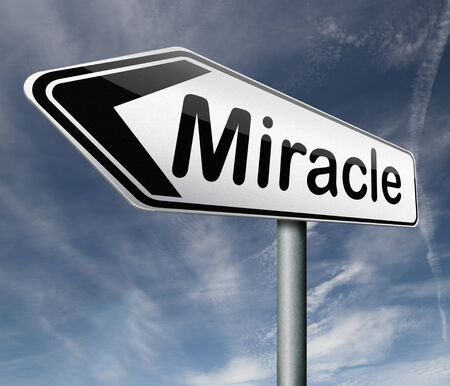 miracle make dream come true wonder by Jesus or God when you have faith Stock Photo - 16820571