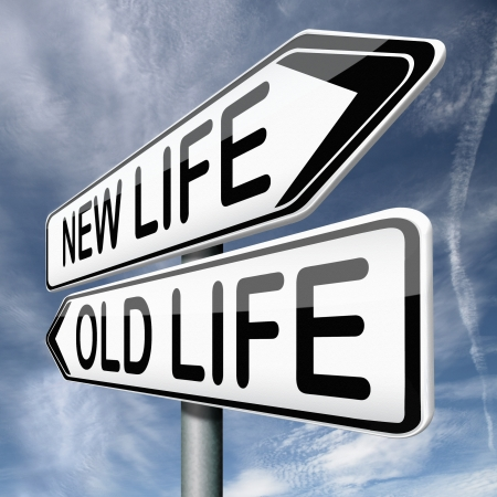 again: old or new life fresh start or beginning choose change