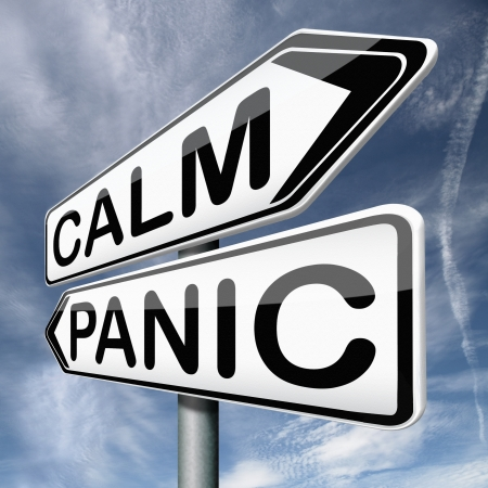 panic or calm stop panicking stay easy and relaxed keep calming down Stock Photo - 17411593