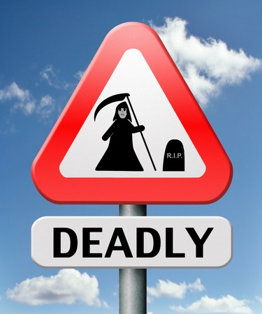 certain: deadly dangerous warning sign very risky business life threatening poison leading to certain death Stock Photo