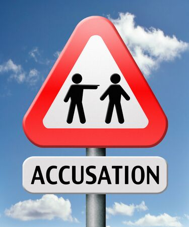 accusation: accusation false or real by pointing finger charged or found guilty of a crime or not by judge