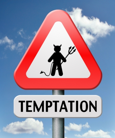 temptation: temptation resist temption from devil lose bad habits by self control road sign with text