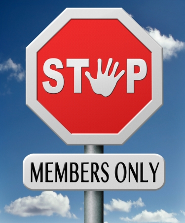 members only restricted VIP area access denied closed community Stock Photo - 17463074