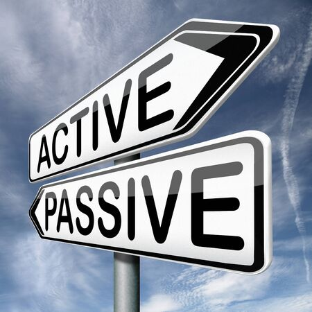 active arrow: active or passive activity and passivity time for action act now dont sit still