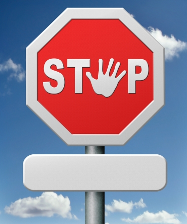 stop road sign stopping hand signal red warning roadsign saying halt quit or quitting photo