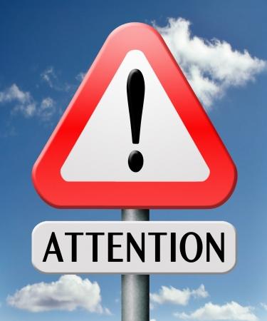 poner atencion: atención anuncio anuncio importante o información