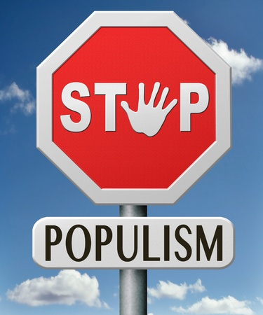populist: stop populism political philosophy populist or nationalist