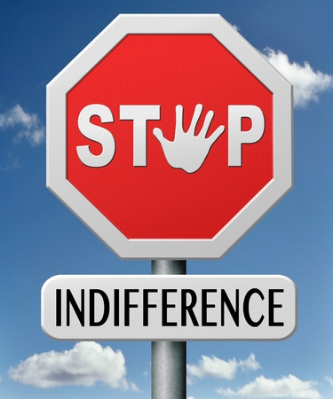 stop indifference indifferent and ignorant Stock Photo - 17850200