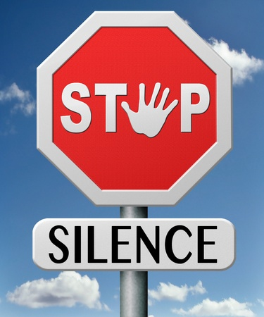 speak out: stop silence break silent and speak out reveal the thruth Express your thoughts. Tell a secret
