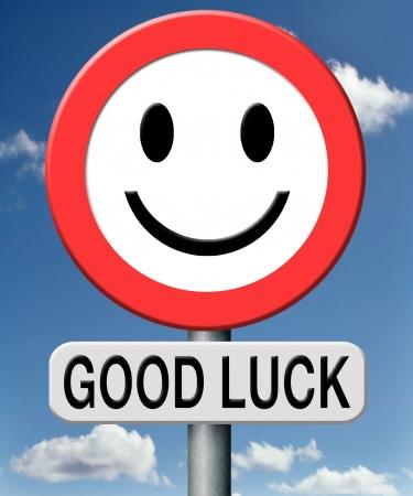 buena suerte: buena suerte, mis mejores deseos le deseo suerte