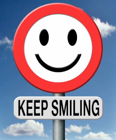 positive positivity: keep smiling Stock Photo