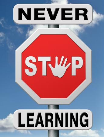 nunca: el aprendizaje permanente y la educaci�n de adultos en l�nea la construcci�n del conocimiento, la educaci�n en casa. Nunca dejes de aprender.
