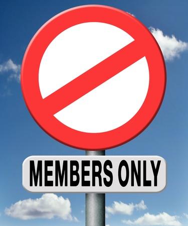 area restringida: Los miembros s�lo advertencia de �rea restringida firmar ninguna entrada sin permiso