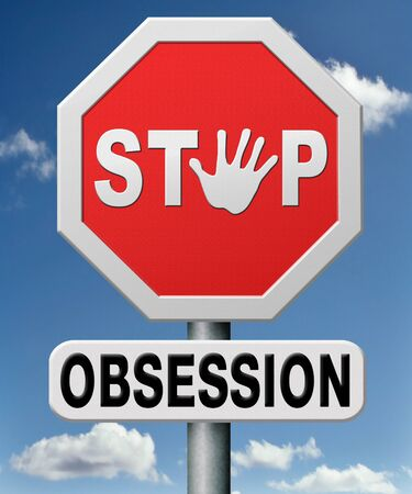 obsessed: stop obsession and addiction, dont be obsessed control your desires and feelings. Control freak. Stock Photo