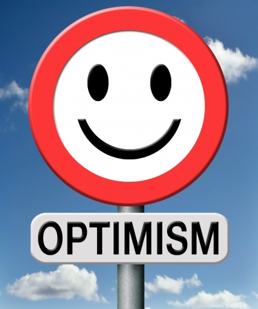 optimist: optimism think positive as an optimist and enjoy life full of happiness at the sunny side of the road