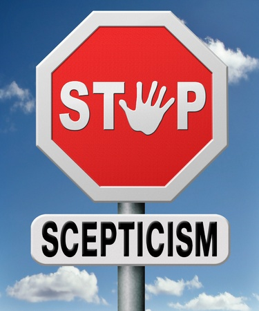 sceptic: stop scepticism true believers dont doubt they trust in God and Jesus Stock Photo