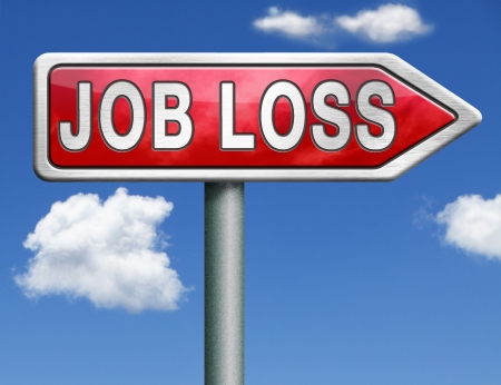 jobless: job loss getting fired loose your youre fired losing work jobless
