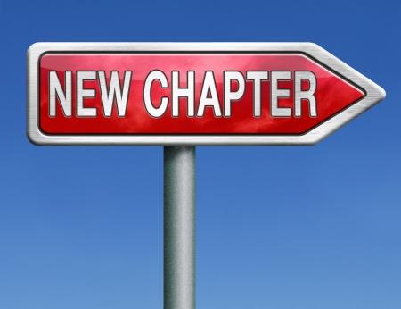 empezar: nuevo nuevo cap?tulo empezar de nuevo o empezar de nuevo y tener una oportunidad adicional carretera flecha signo
