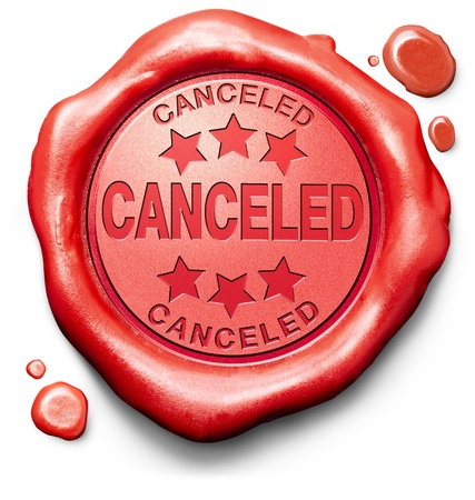 gig: cancelled cancel event appointment gig flight or vacation reservation order red label icon or stamp Stock Photo