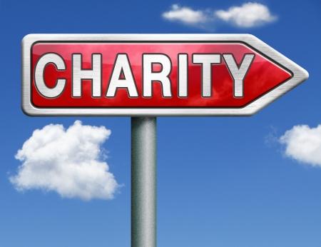 generoso: caridad recaudar dinero para ayudar a recaudar fondos donan regalos dar una generosa donaci?n o ayuda con la flecha recaudar fondos carretera signo Foto de archivo