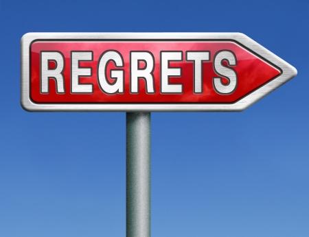 ashamed: arrepentir� arrepiente o no decir lo siento y ofrecer disculpas avergonzarse de malas decisiones flecha roja se�al de tr�fico con la palabra texto concepto