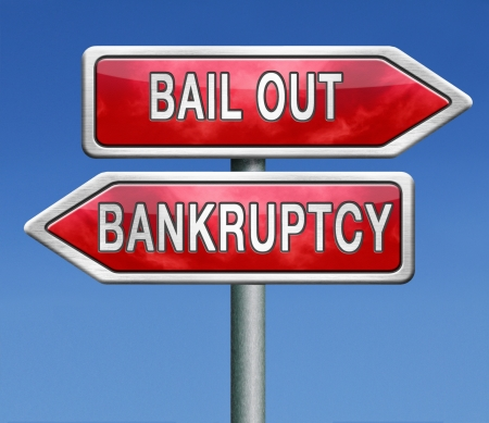 bailout or bankruptcy economic crisis and financial recession  photo