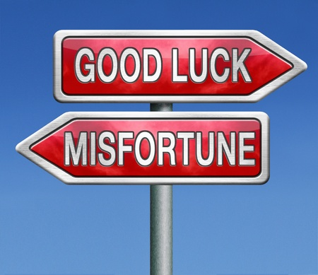 fiasco: misfortune or good and bad luck Stock Photo