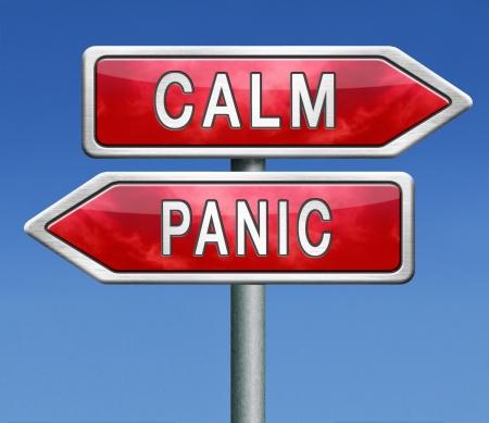 Przystanek paniki lub spokój panikować pobyt łatwe i zrelaksowany zachować uspokojenie Zdjęcie Seryjne