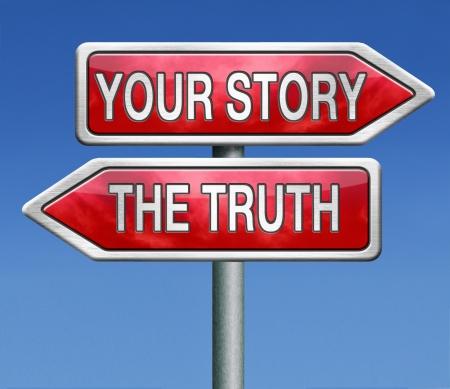 Die Wahrheit zu sagen oder sagen Sie Ihre wahre Geschichte Anschlag liegen keine L?gen suchen meine eigene wahre Geschichten Standard-Bild - 21175518