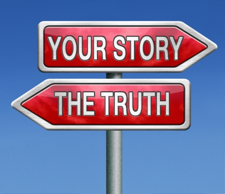 vertellen van de waarheid of vertel je ware verhaal stop liggen geen leugens zoeken mijn eigen echte verhalen Stockfoto