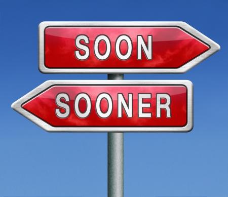 hurry up: presto o prima il pi?locemente possibile immediatamente al momento in fretta