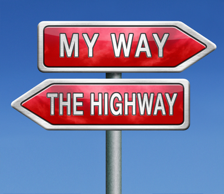 oppose: my way or no way take the highway absolutely not totally against access denied or no permission or getting a negative answer over my death body