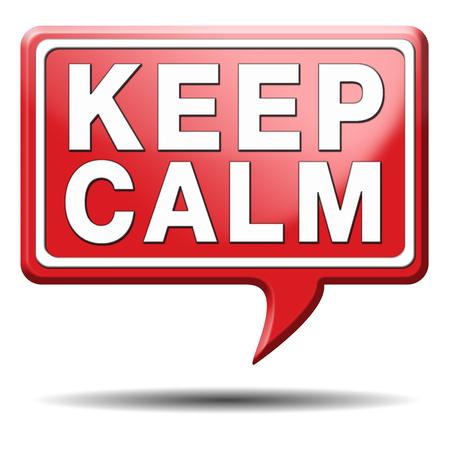 mantener la calma y tomar con calma sin preocupaciones