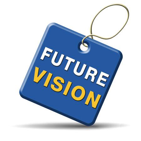 vision future: