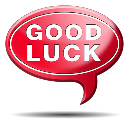good luck, best wishes wish you luck photo