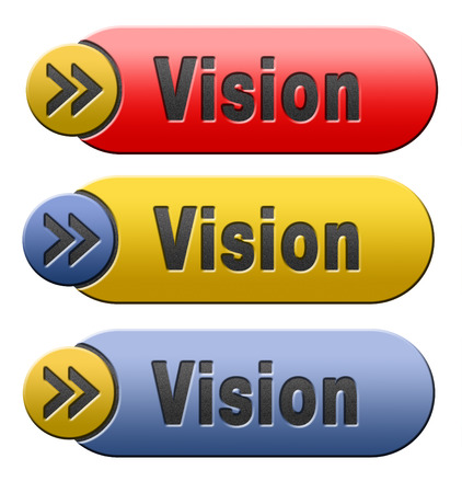 our vision: vision or our policy in business strategy or view on the company Stock Photo