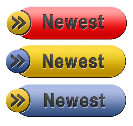 the newest: newest best or latest model hot news headlines button or icon with text and word concept